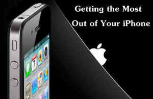 Getting-the-Most-Out-of-Your-iPhone